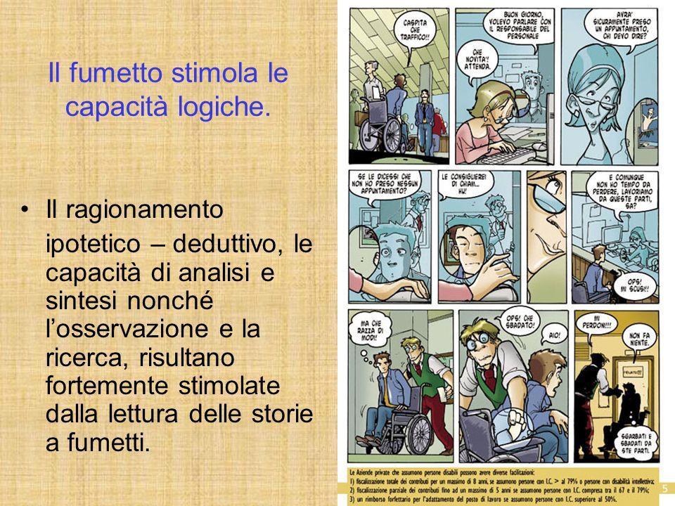 Il fumetto stimola le capacità logiche.