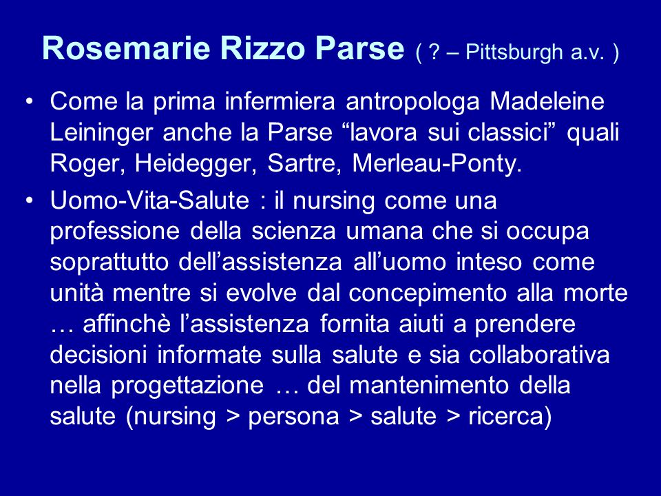 Rosemarie Rizzo Parse ( – Pittsburgh a.v. )