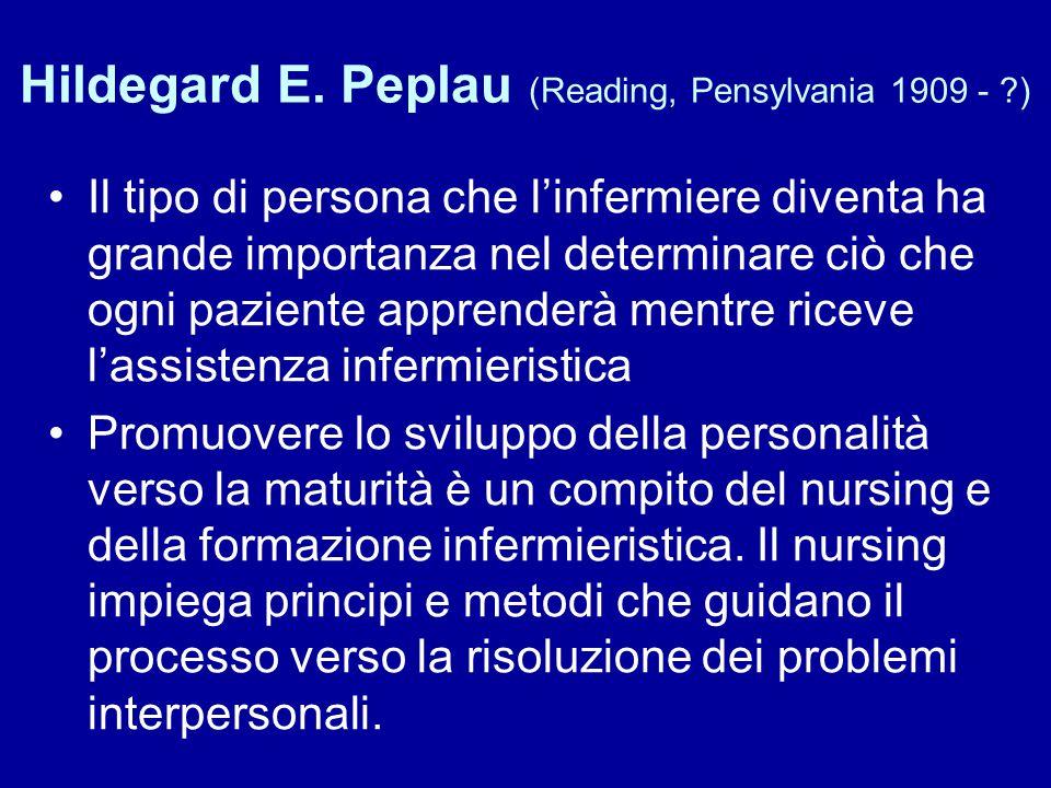 Hildegard E. Peplau (Reading, Pensylvania 1909 - )