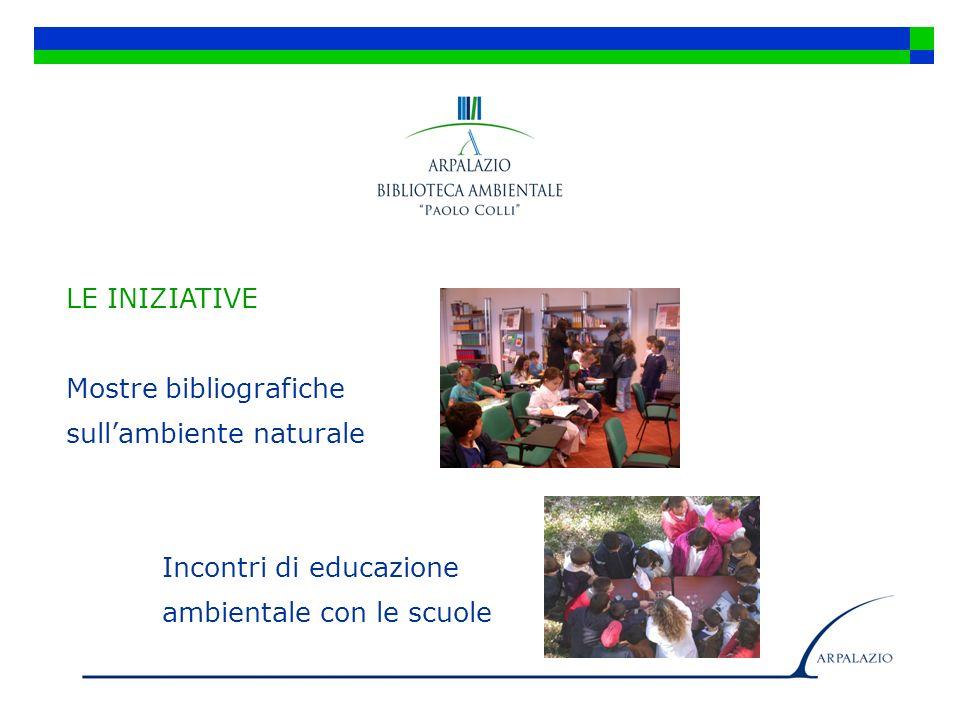 LE INIZIATIVE Mostre bibliografiche. sull'ambiente naturale.