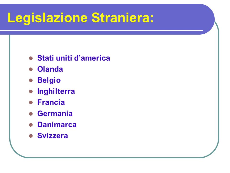 Legislazione Straniera: