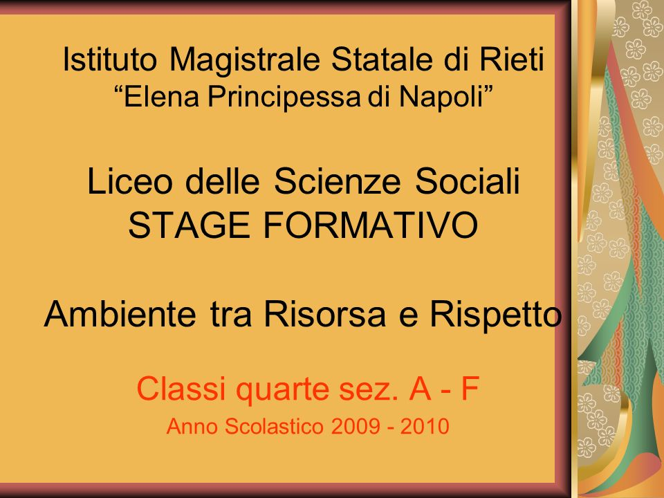 Classi quarte sez. A - F Anno Scolastico 2009 - 2010