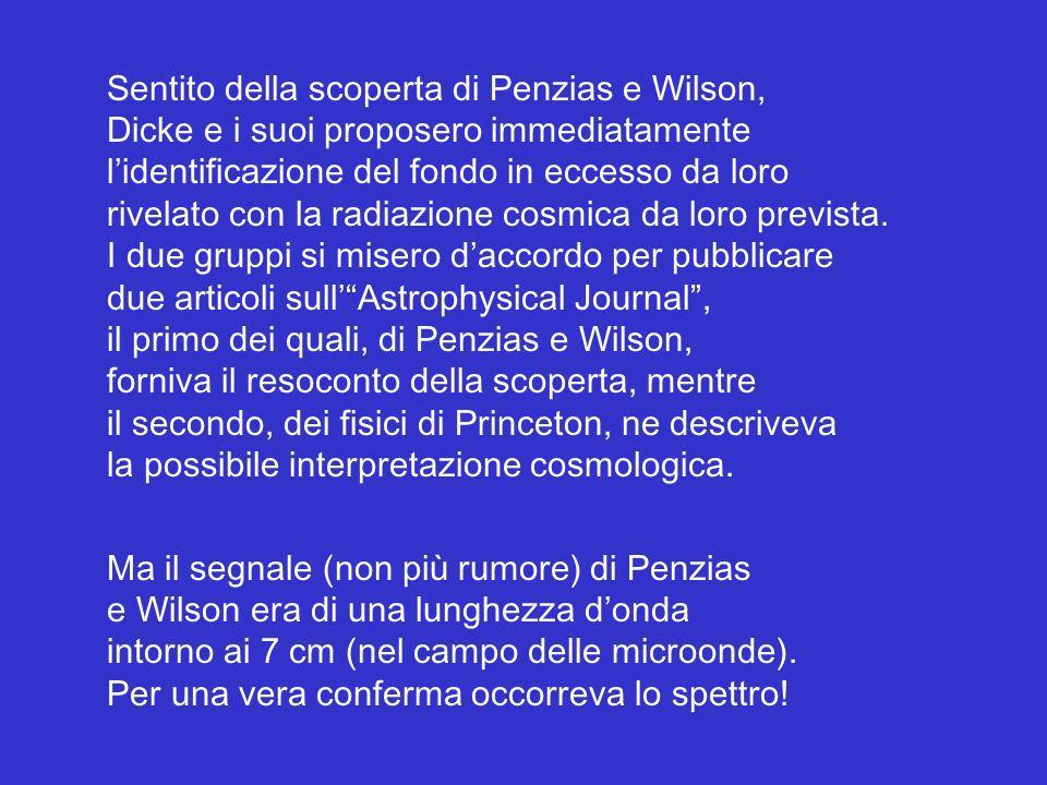 Sentito della scoperta di Penzias e Wilson,