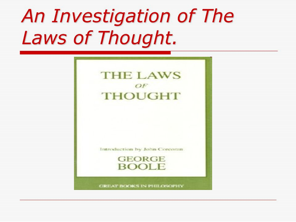 An Investigation of The Laws of Thought.