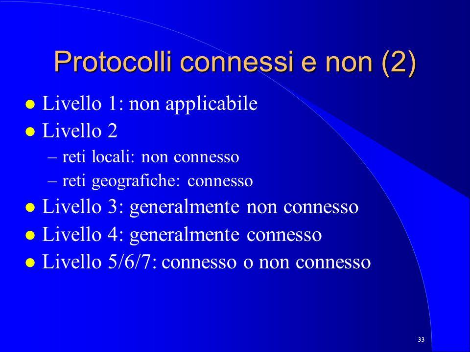 Protocolli connessi e non (2)