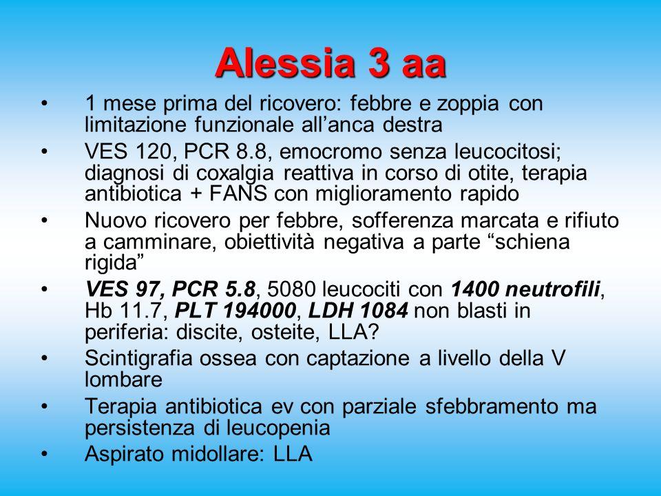 Alessia 3 aa 1 mese prima del ricovero: febbre e zoppia con limitazione funzionale all'anca destra.