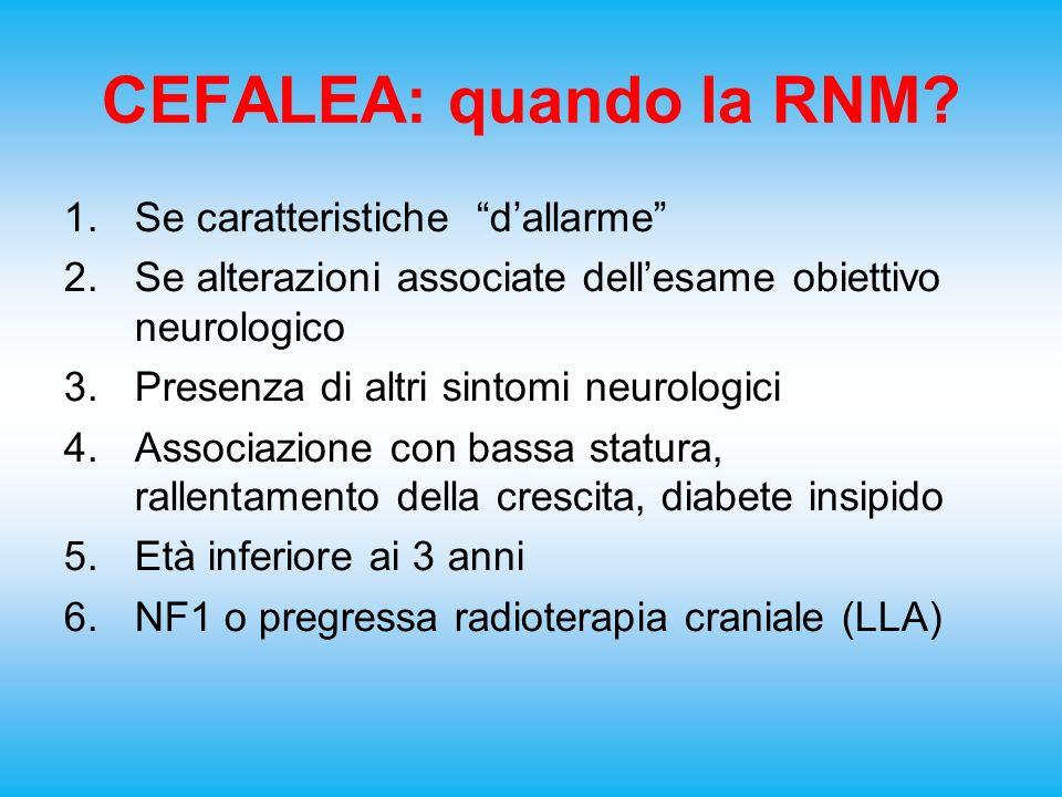 CEFALEA: quando la RNM Se caratteristiche d'allarme