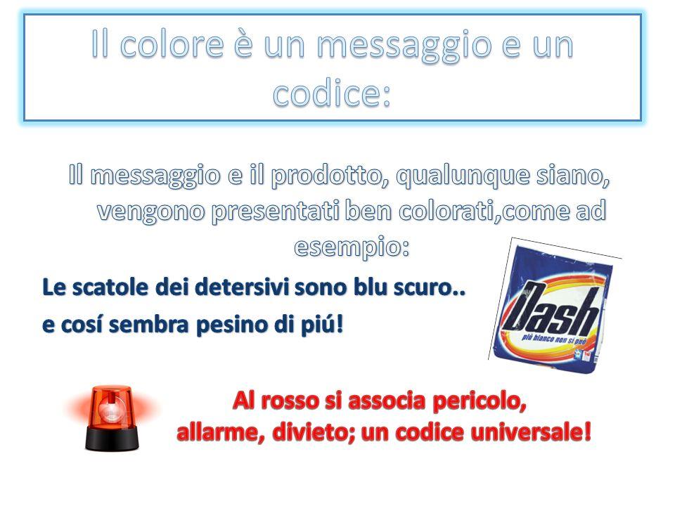 Il colore è un messaggio e un codice: