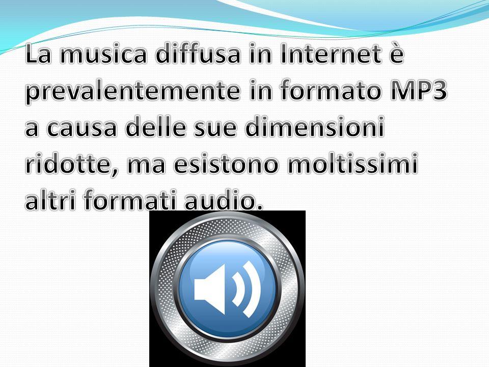 La musica diffusa in Internet è prevalentemente in formato MP3 a causa delle sue dimensioni ridotte, ma esistono moltissimi altri formati audio.