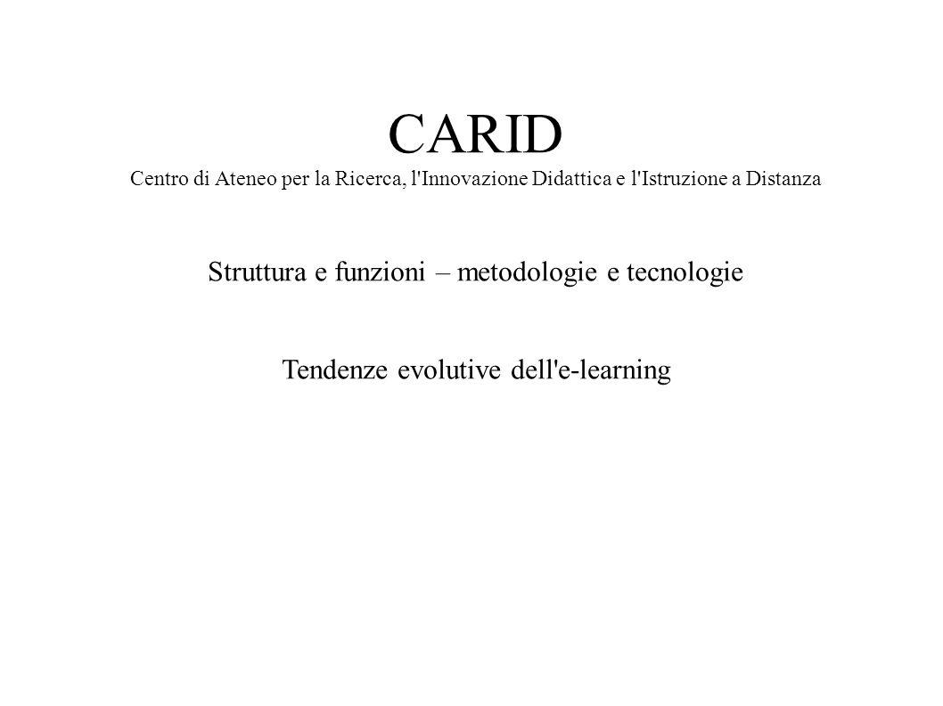 CARID Struttura e funzioni – metodologie e tecnologie