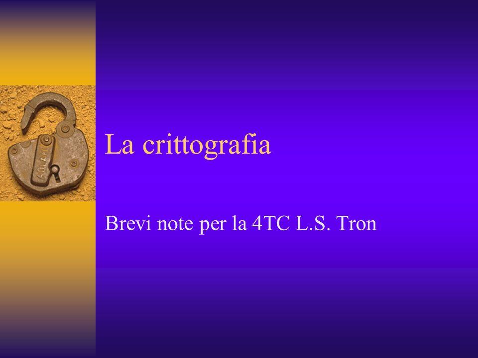 Brevi note per la 4TC L.S. Tron