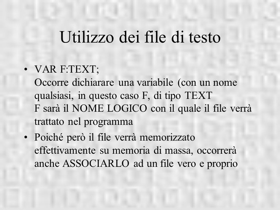 Utilizzo dei file di testo