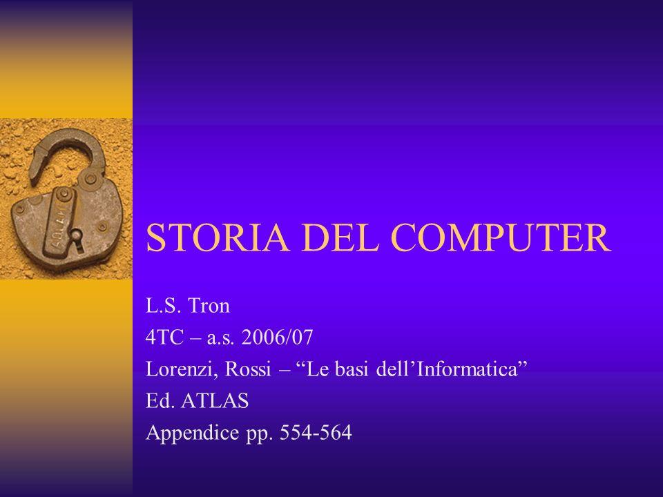 STORIA DEL COMPUTER L.S. Tron 4TC – a.s. 2006/07