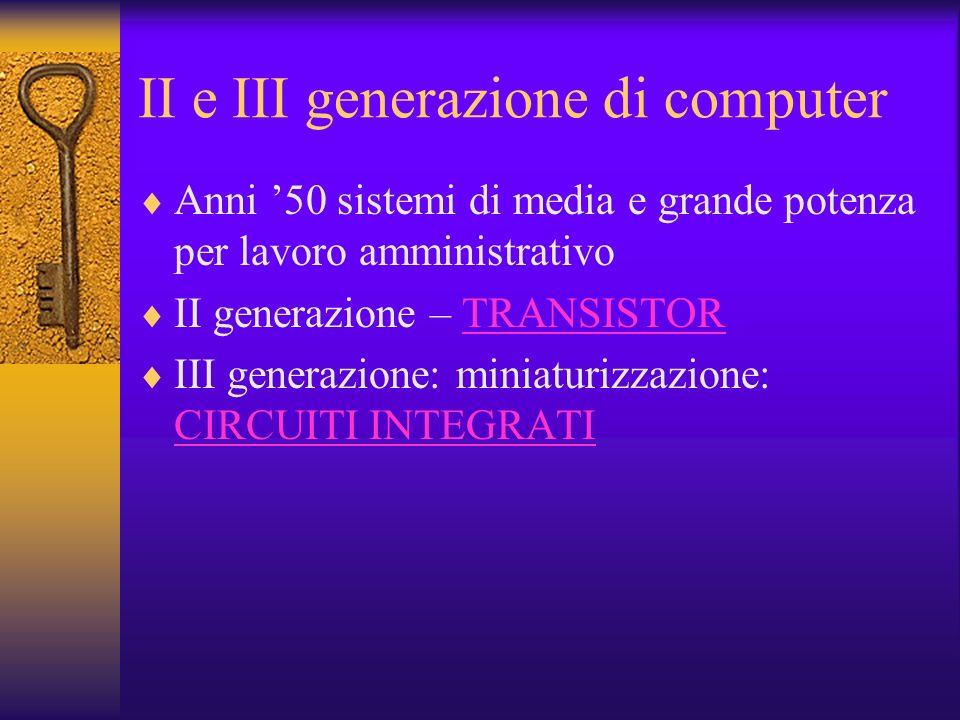 II e III generazione di computer