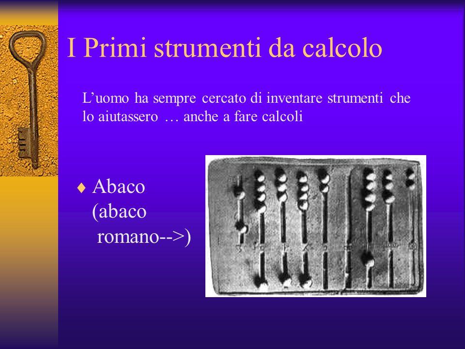 I Primi strumenti da calcolo