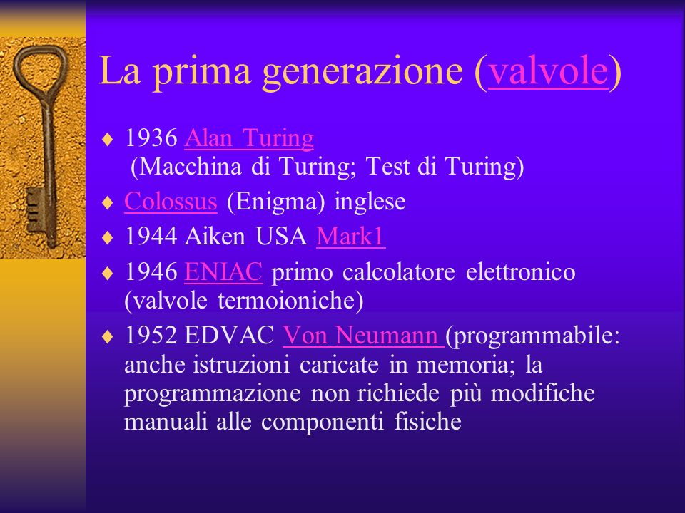 La prima generazione (valvole)