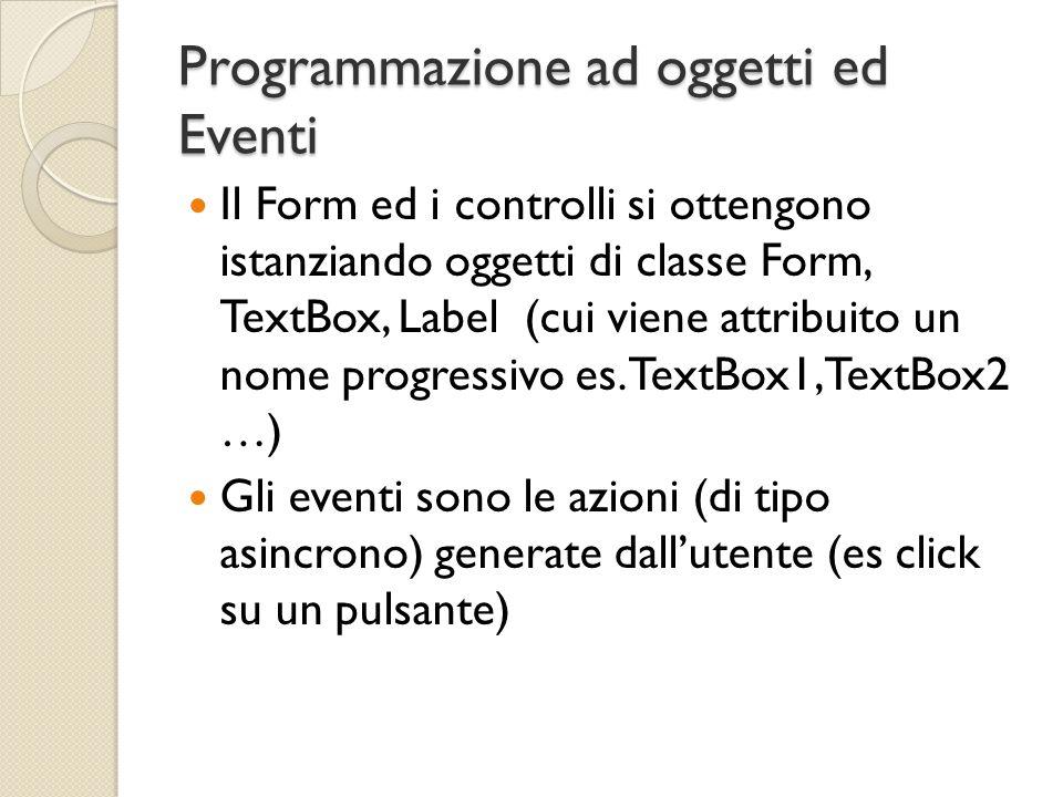 Programmazione ad oggetti ed Eventi