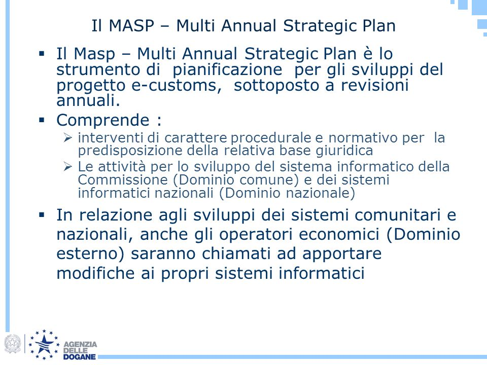 Il MASP – Multi Annual Strategic Plan
