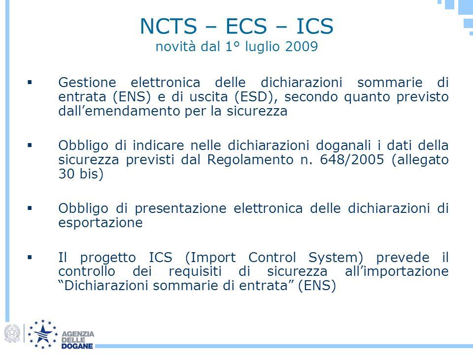 NCTS – ECS – ICS novità dal 1° luglio 2009