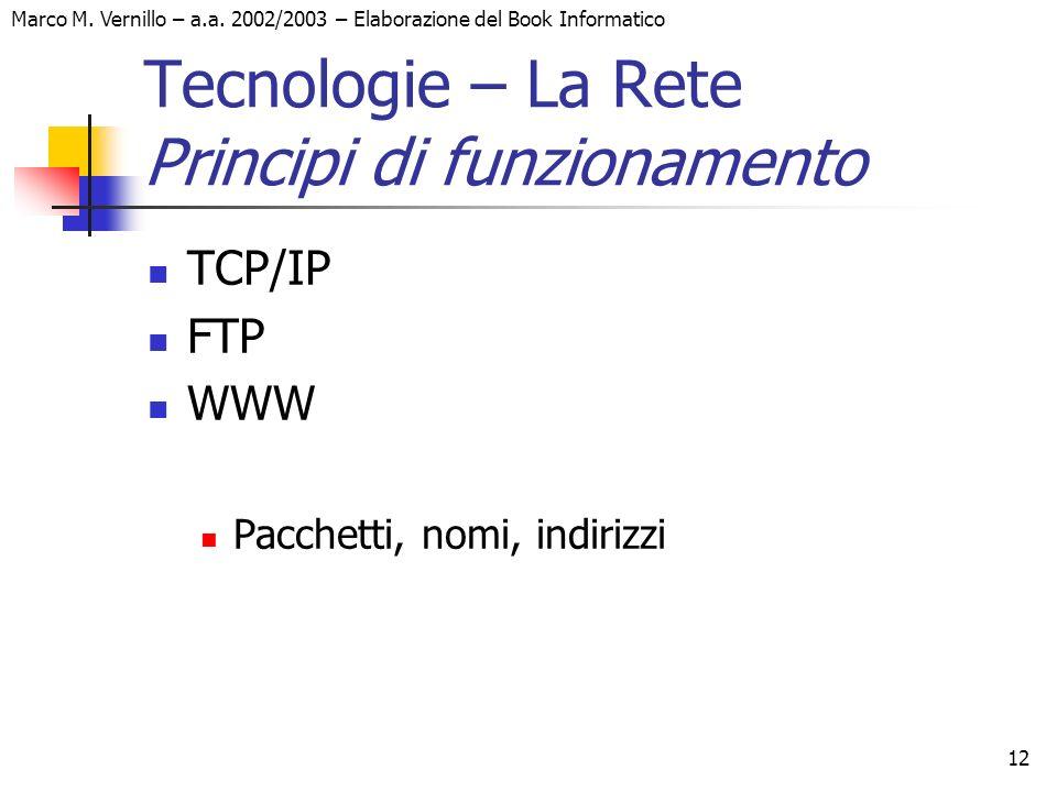 Tecnologie – La Rete Principi di funzionamento