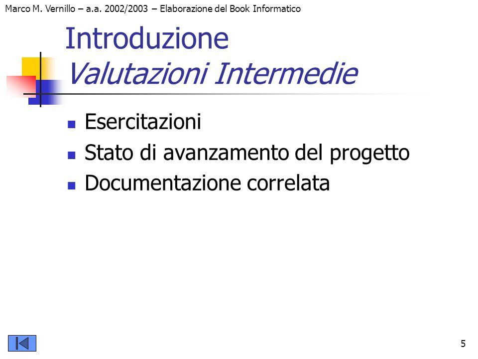 Introduzione Valutazioni Intermedie