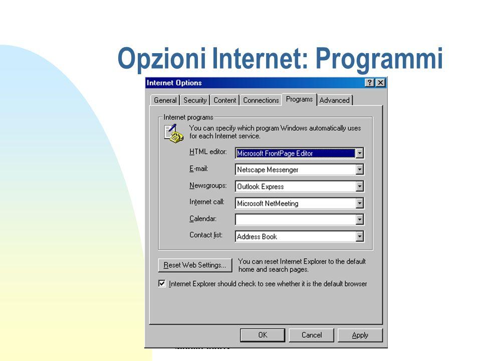 Opzioni Internet: Programmi