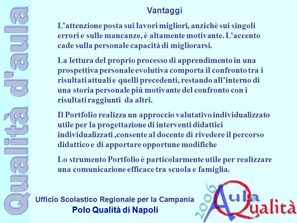 Qualità d aula Vantaggi