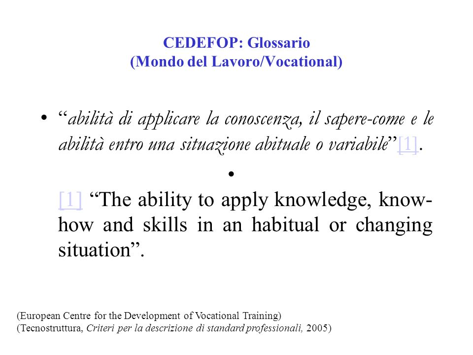 CEDEFOP: Glossario (Mondo del Lavoro/Vocational)