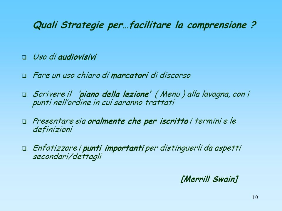 Quali Strategie per…facilitare la comprensione
