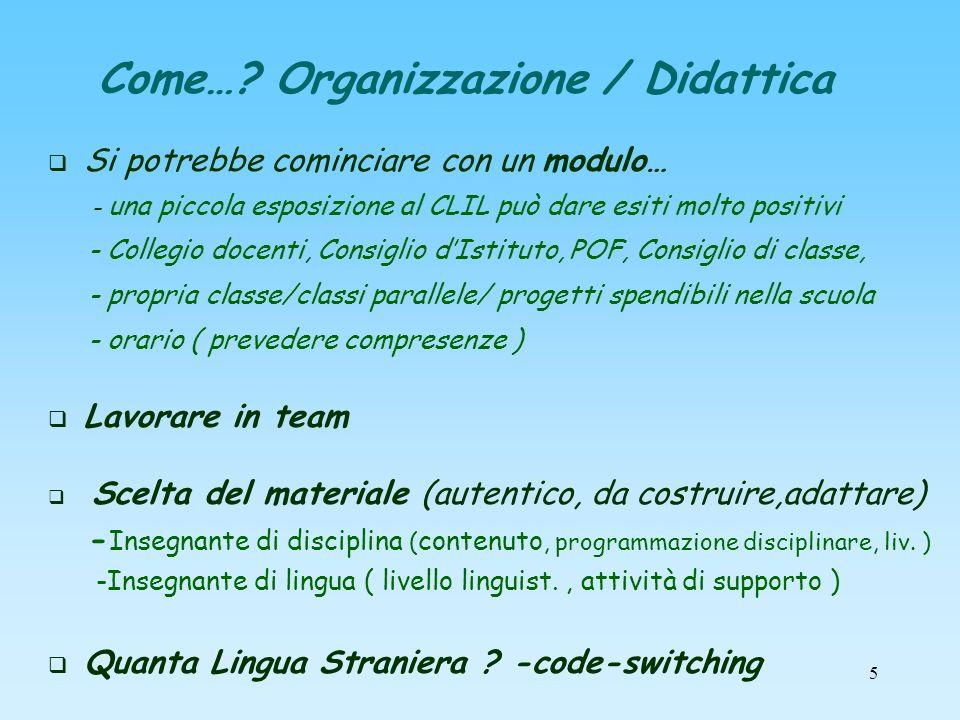 Come… Organizzazione / Didattica