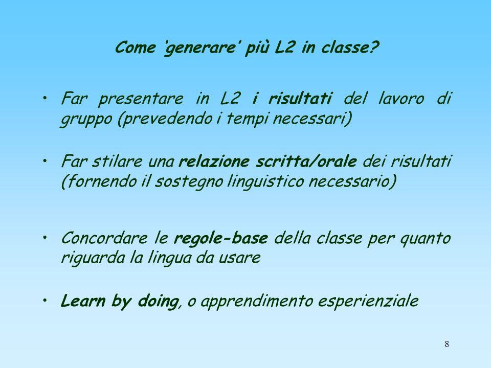 Come 'generare' più L2 in classe