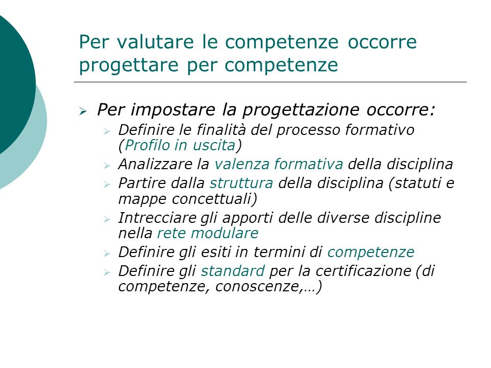 Per valutare le competenze occorre progettare per competenze