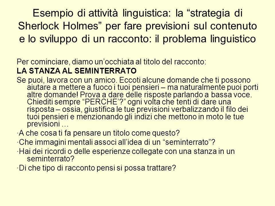 Esempio di attività linguistica: la strategia di Sherlock Holmes per fare previsioni sul contenuto e lo sviluppo di un racconto: il problema linguistico