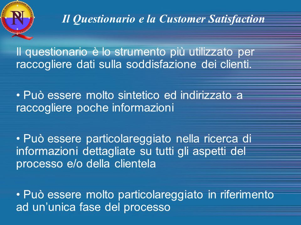 Il Questionario e la Customer Satisfaction