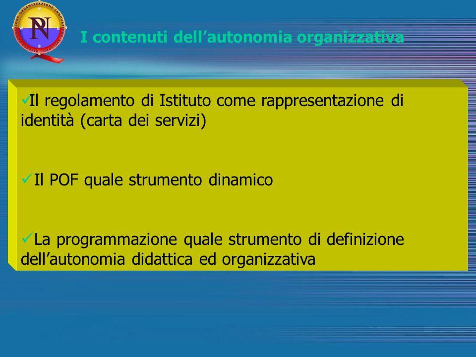 I contenuti dell'autonomia organizzativa