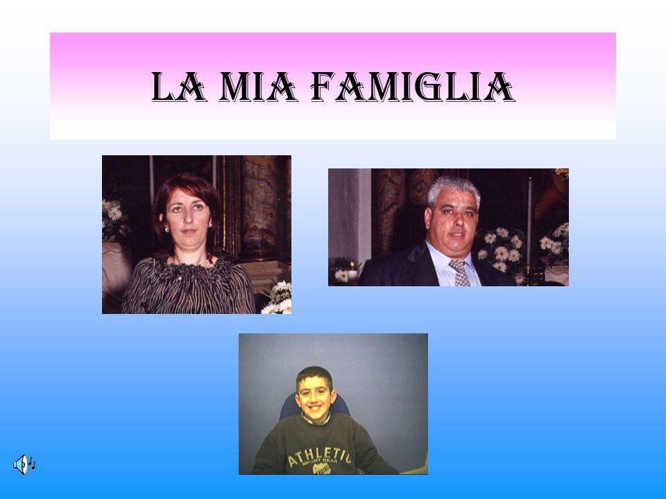 La mia famiglia