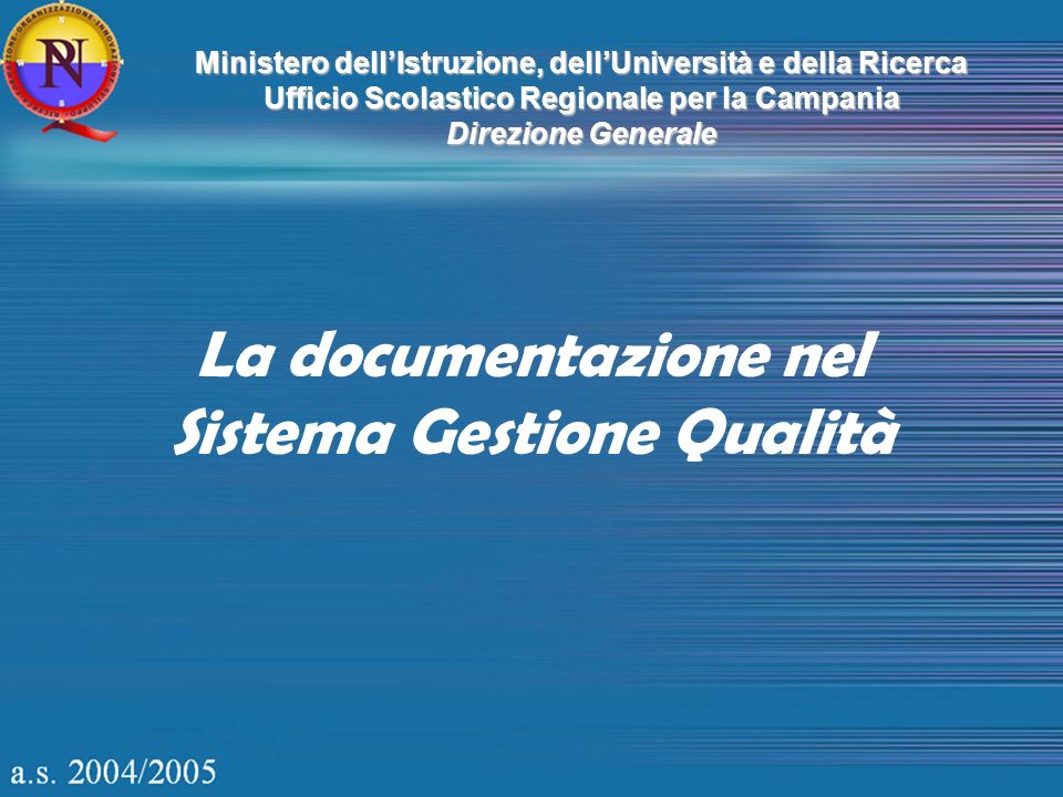 La documentazione nel Sistema Gestione Qualità
