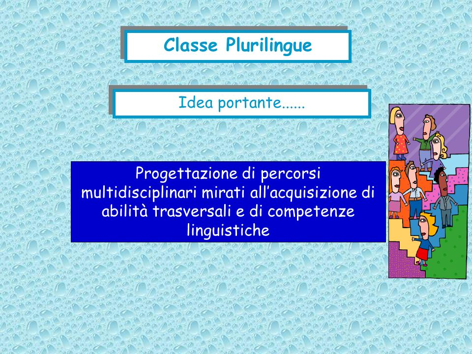 Classe Plurilingue Idea portante......