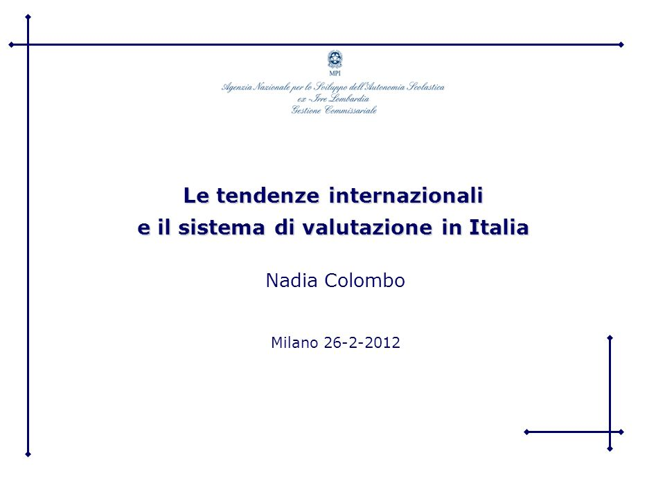 Le tendenze internazionali e il sistema di valutazione in Italia