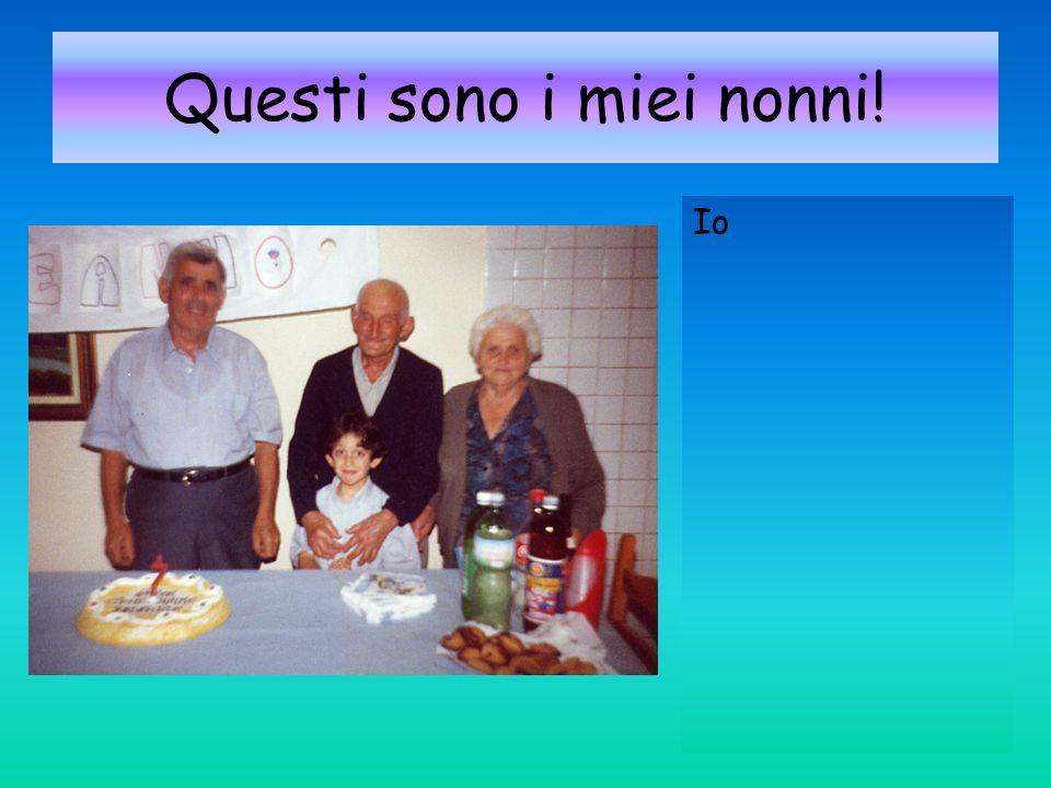Questi sono i miei nonni!