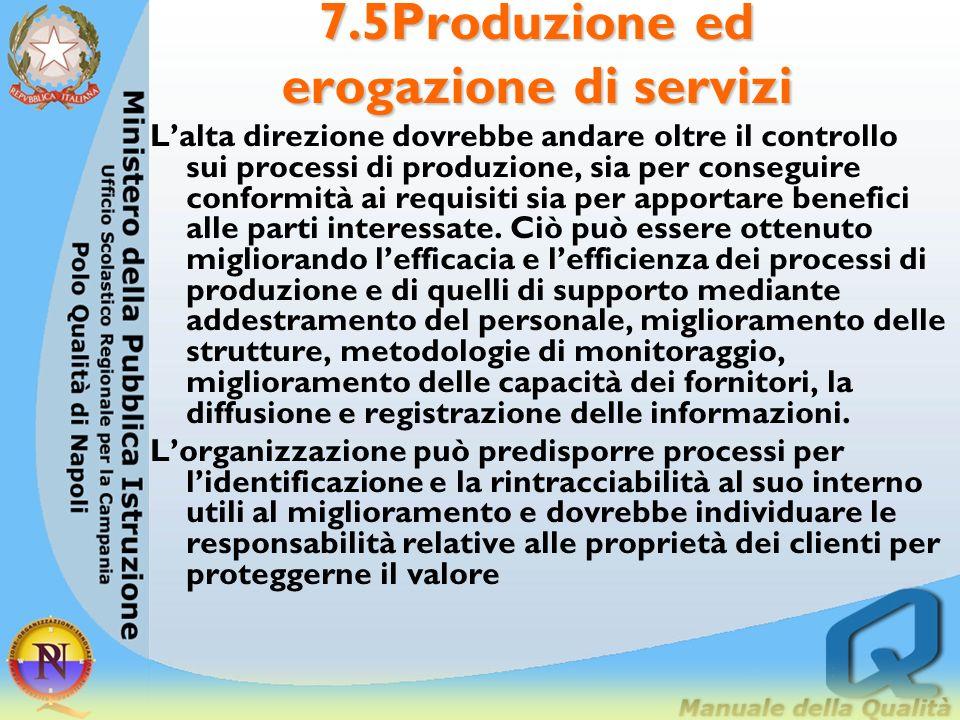 7.5Produzione ed erogazione di servizi