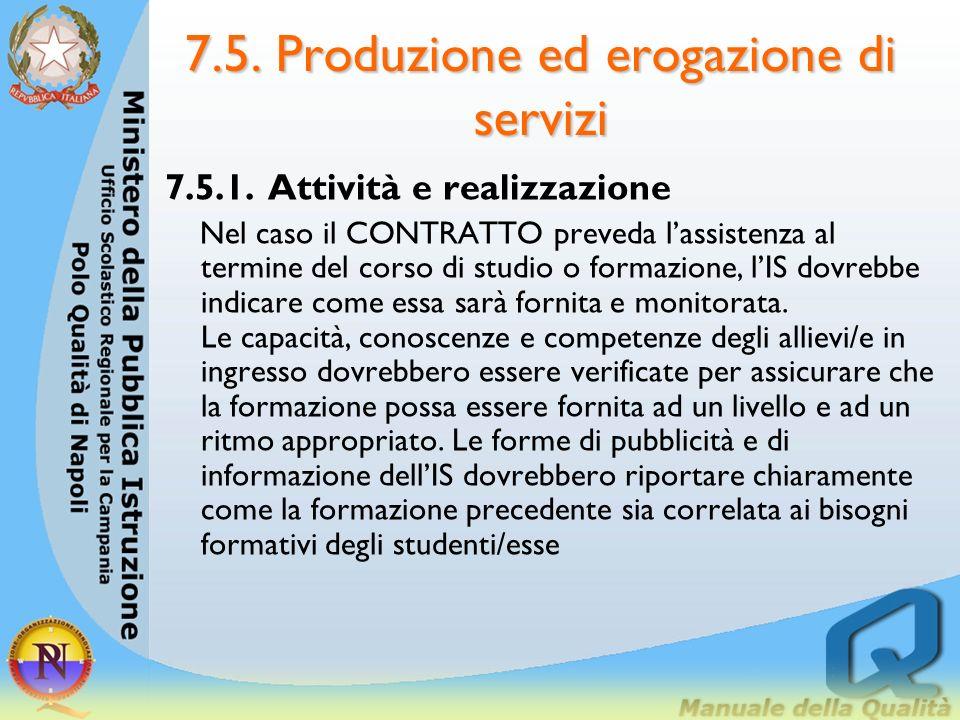 7.5. Produzione ed erogazione di servizi