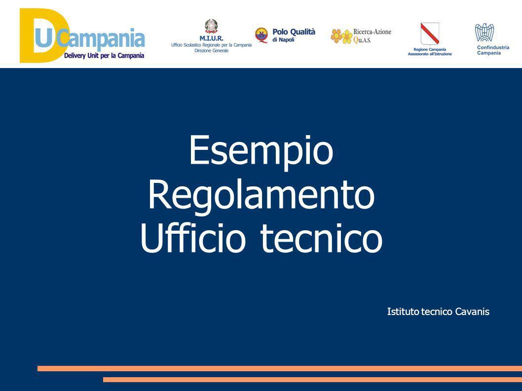 Esempio Regolamento Ufficio tecnico Istituto tecnico Cavanis