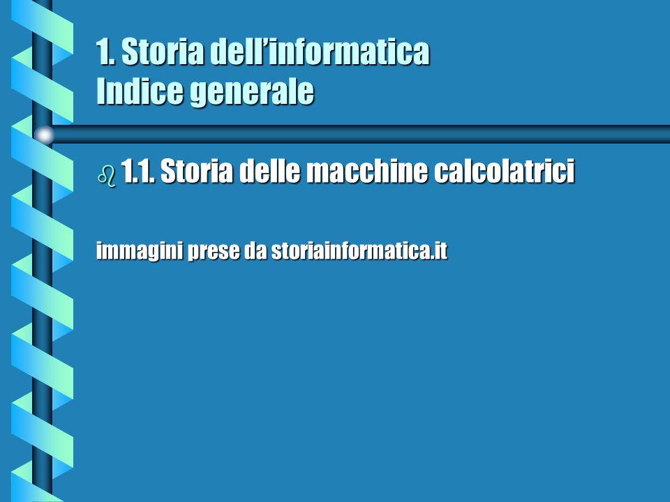 1. Storia dell'informatica Indice generale