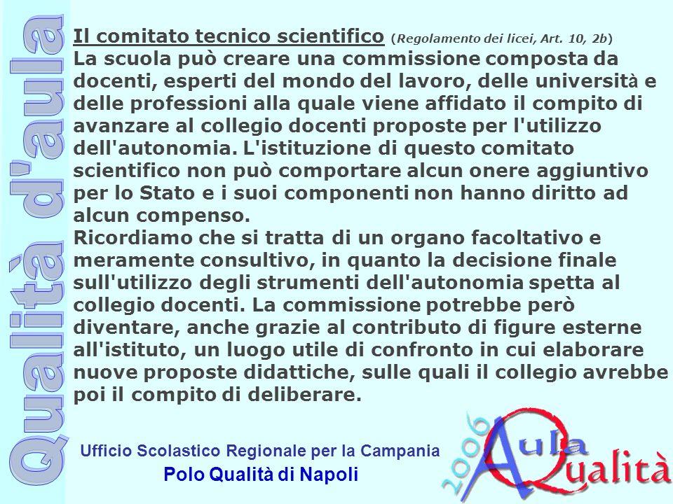Il comitato tecnico scientifico (Regolamento dei licei, Art. 10, 2b)