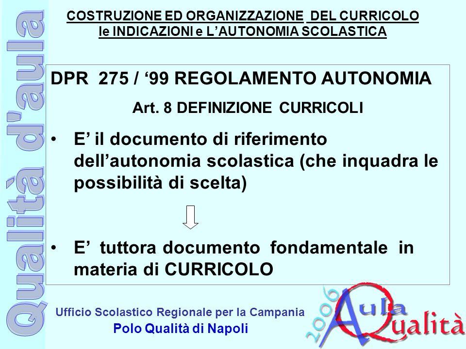 Art. 8 DEFINIZIONE CURRICOLI