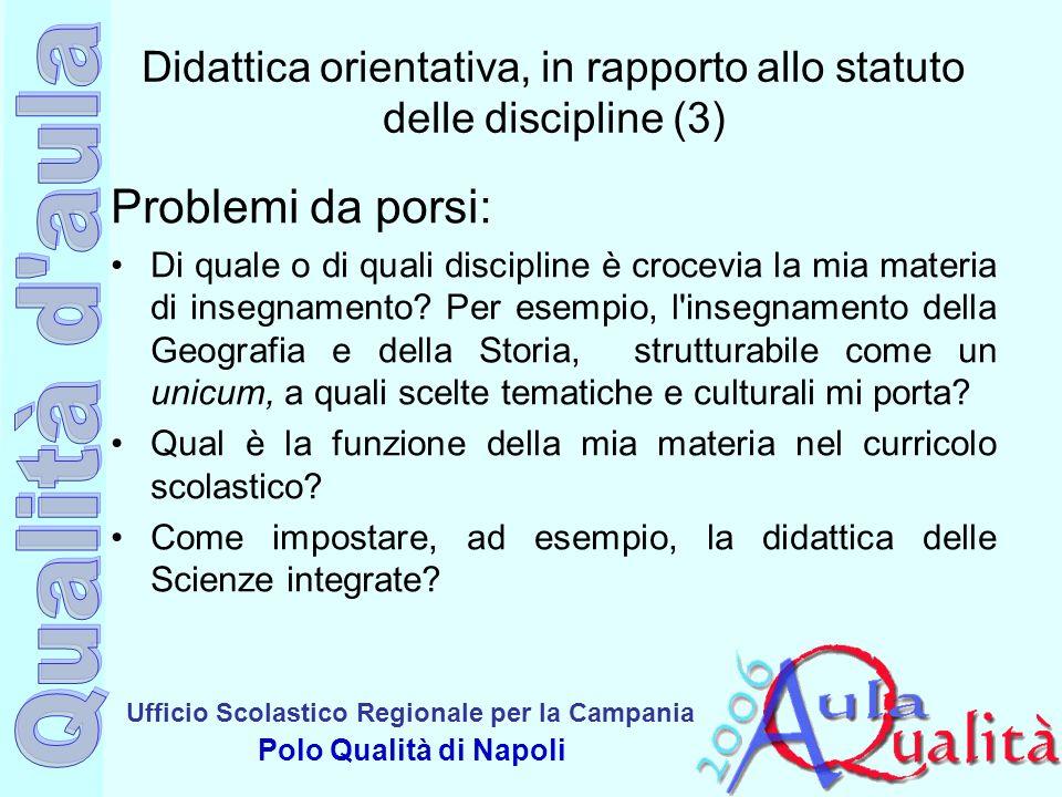 Didattica orientativa, in rapporto allo statuto delle discipline (3)