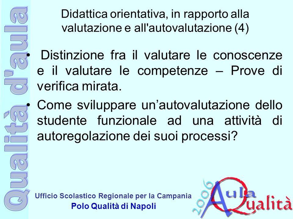 Didattica orientativa, in rapporto alla valutazione e all autovalutazione (4)