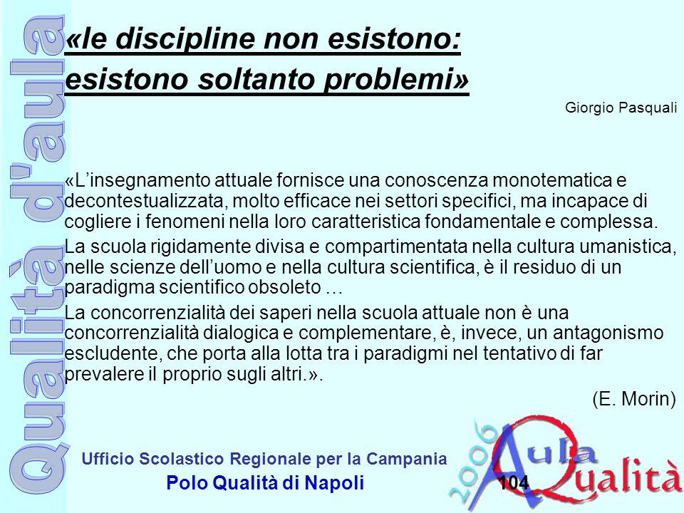«le discipline non esistono: esistono soltanto problemi»