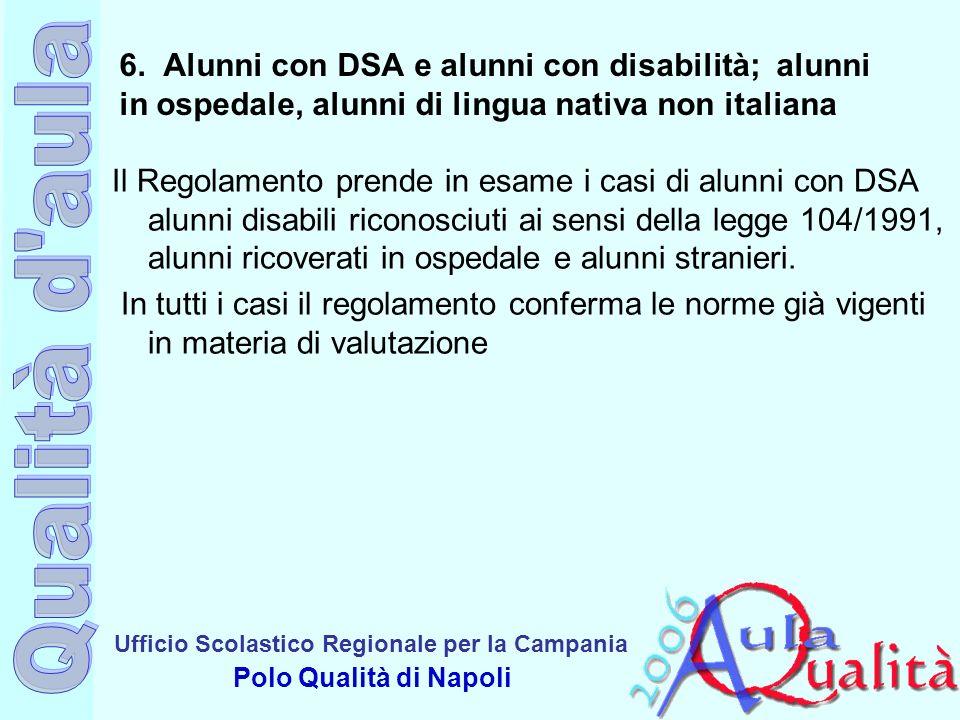 6. Alunni con DSA e alunni con disabilità; alunni in ospedale, alunni di lingua nativa non italiana